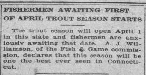 "Headline reads:  ""Fishermaen Awaiting First of April Trout Season Starts."""