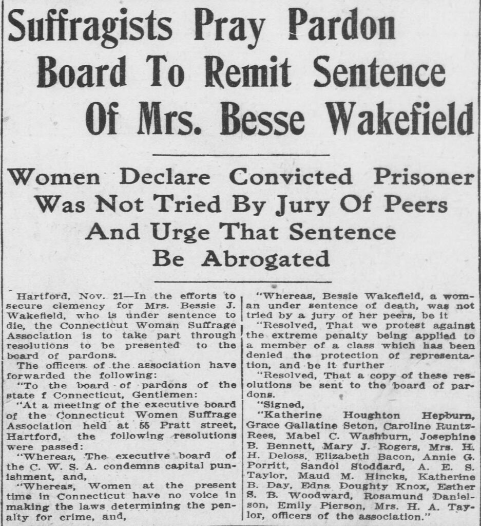 """Clipping of an article entitled """"Suffragists Pray Pardon Board To Remit Sentence Of Mrs. Besse Wakefield"""" from the November 21, 1913, issue of the Bridgeport Evening Farmer"""
