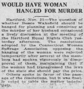 """Clipping of an article entitled """"Would Have Woman Hanged for Murder"""" from the November 21, 1913, issue of the Bridgeport Evening Farmer"""